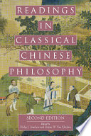 """Readings in Classical Chinese Philosophy (Second Edition)"" by Philip J. Ivanhoe, Bryan W. Van Norden"