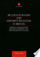 Multiculturalism and Minority Religions in Britain