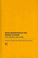 Mass Migration in the World system