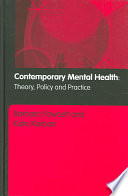 Contemporary Mental Health  : Theory, Policy and Practice