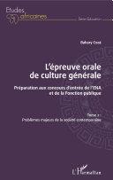 L'épreuve orale de culture générale Tome 2 [Pdf/ePub] eBook