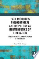 Paul Ricoeur S Philosophical Anthropology As Hermeneutics Of Liberation