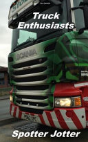 Truck Enthusiasts Spotter Jotter