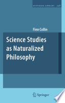 Science Studies as Naturalized Philosophy