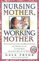 Nursing Mother  Working Mother