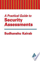 A Practical Guide to Security Assessments