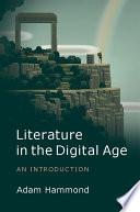 Literature in the Digital Age