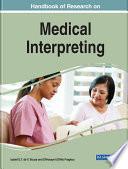 """""""Handbook of Research on Medical Interpreting"""" by Souza, Izabel E.T. de V., Fragkou, Effrossyni (Effie)"""