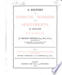 A History of Domestic Manners and Sentiments in England During the Middle Ages Book PDF
