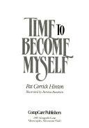 Time to Become Myself