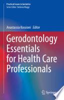 Gerodontology Essentials for Health Care Professionals