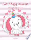 Cute Fluffy Animals Coloring Book for Toddlers 1