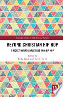 Beyond Christian Hip Hop
