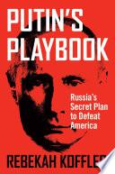 Putin s Playbook