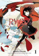 RWBY  The Official Manga  Vol  1