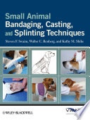 Free Small Animal Bandaging, Casting, and Splinting Techniques Read Online