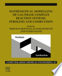 Mathematical Modelling of Gas-Phase Complex Reaction Systems: Pyrolysis and Combustion