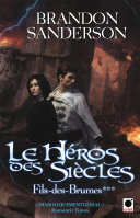 Le Héros des siècles (Fils-des-brumes***) Pdf/ePub eBook