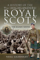 A History of the 9th  Highlanders  Royal Scots