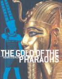 The Gold of the Pharaohs