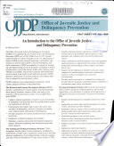 An Introduction to the Office of Juvenile Justice and Delinquency Prevention