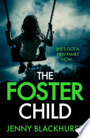 The Foster Child   a sleep with the lights on thriller  Book