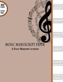 Music Manuscript Paper   6 Stave Manuscript Notebook Book PDF