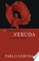 The essential Neruda