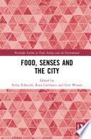 Food  Senses and the City Book PDF