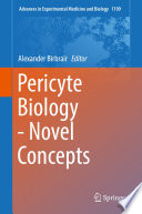 Pericyte Biology   Novel Concepts