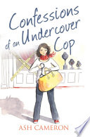 Confessions of an Undercover Cop  The Confessions Series
