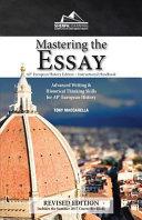 Mastering the Essay   AP  European History Edition   Instructional Handbook