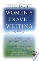 The Best Women s Travel Writing 2008 Book PDF