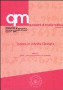 Topics in Infinite Groups