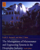 The Management of Maintenance and Engineering Systems in the Hospitality Industry 4th Edition with Flashcard Set