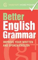 Webster''s Word Power Better English Grammar