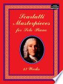 Read Online Scarlatti Masterpieces for Solo Piano For Free