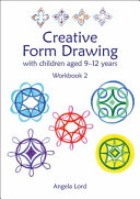 Creative Form Drawing with Children Aged 5 12 Book