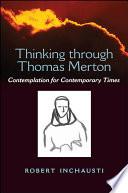 Thinking through Thomas Merton