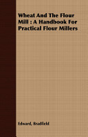 Wheat and the Flour Mill