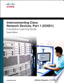 Interconnecting Cisco Network Devices  Part 1  ICND1  Foundation Learning Guide