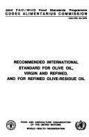 Recommended International Standard For Olive Oil Virgin And Refined And For Refined Olive Residue Oil