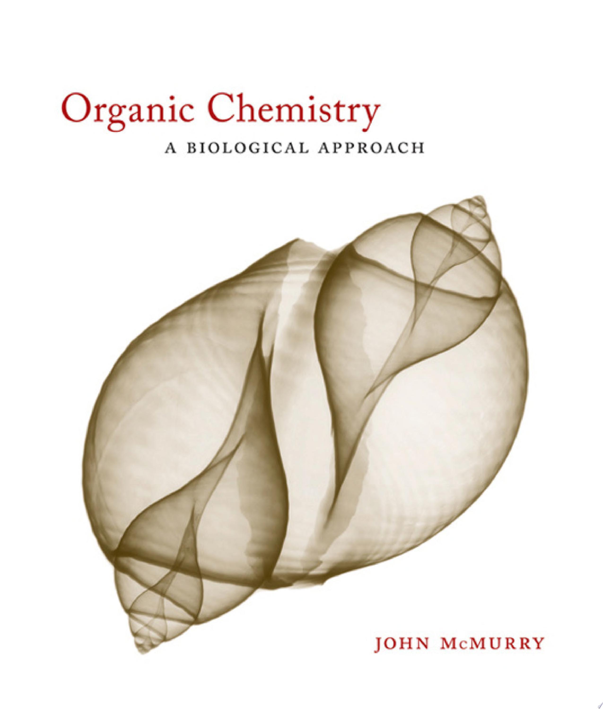 Organic Chemistry  A Biological Approach