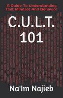 C.U.L.T. 101