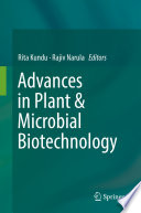 Advances in Plant   Microbial Biotechnology