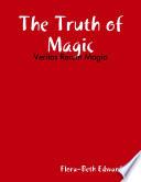 The Truth of Magic  Veritas Rerum Magia