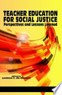 Teacher Education for Social Justice