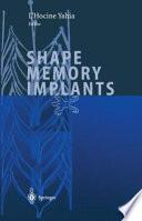 Shape Memory Implants