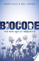 Biocode  : The New Age of Genomics