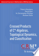 Crossed Products of C  Algebras  Topological Dynamics  and Classification